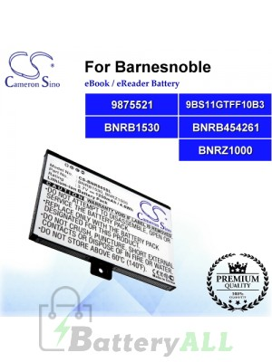 CS-BNR005SL For Barnes & Noble Ebook Battery Model 9875521 / 9BS11GTFF10B3 / BNRB1530 / BNRB454261 / BNRZ1000