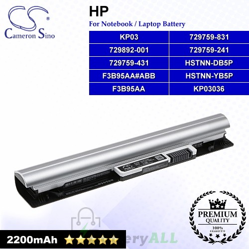 CS-HPE215NB For HP Laptop Battery Model 729759-241 / 729759-431 / 729759-831 / 729892-001 / F3B95AA / F3B95AA#ABB