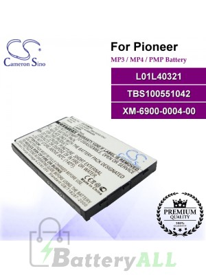 CS-PXM3SL For Pioneer Mp3 Mp4 PMP Battery Model L01L40321 / TBS100551042 / XM-6900-0004-00