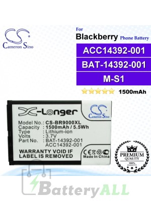 CS-BR9000XL For Blackberry Phone Battery Model ACC14392-001 / BAT-14392-001 / M-S1