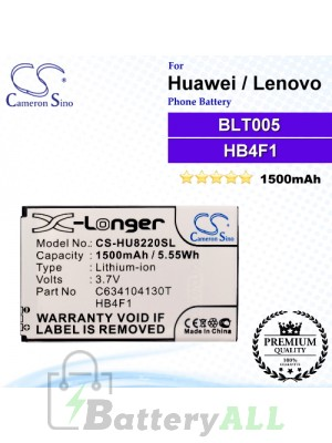 CS-HU8220SL For Huawei Phone Battery Model BLT005 / HB4F1 / HWBAF1