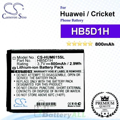 CS-HUM615SL For Huawei Phone Battery Model HB5D1H