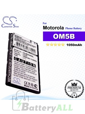 CS-MEX300SL For Motorola Phone Battery Model OM5B