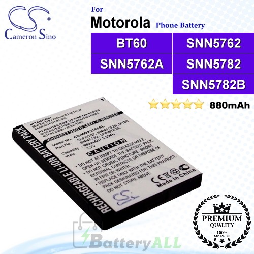 CS-MOA3100SL For Motorola Phone Battery Model BT60 / SNN5762 / SNN5762A / SNN5782 / SNN5782B / SNN5819 / SNN5819B