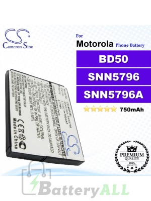 CS-MOF3SL For Motorola Phone Battery Model BD50 / SNN5796 / SNN5796A