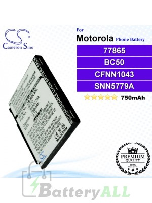 CS-MOL6SL For Motorola Phone Battery Model 77865 / BC50 / CFNN1043 / SNN5779 / SNN5779A / SNN5779B / SNN5779C