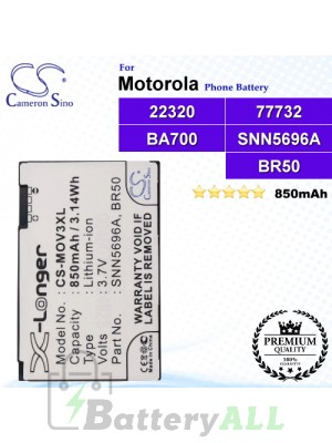 CS-MOV3XL For Motorola Phone Battery Model 22320 / 77732 / BA700 / BR50 / SNN5696 / SNN5696A / SNN5696B / SNN5696C
