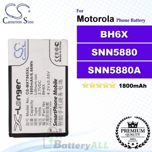 CS-MXT865XL For Motorola Phone Battery Model BH6X / SNN5880 / SNN5880A