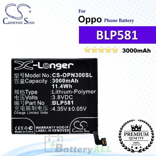 CS-OPN300SL For Oppo Phone Battery Model BLP581