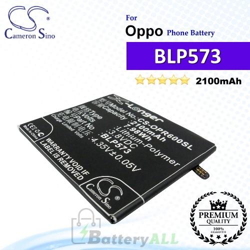 CS-OPR600SL For Oppo Phone Battery Model BLP573