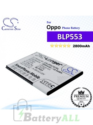 CS-OPU707SL For Oppo Phone Battery Model BLP553