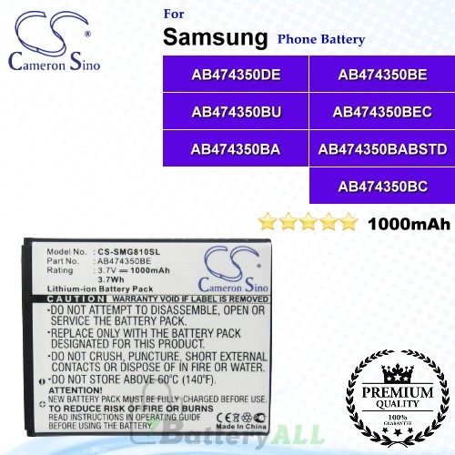 CS-SMG810SL For Samsung Phone Battery Model AB474350BA / AB474350BABSTD / AB474350BC / AB474350BE / AB474350BEC / AB474350BK / AB474350BKCMP3 / AB474350BU / AB474350DE / AB474350DU / AB475350CE
