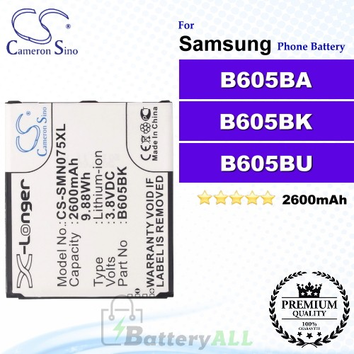 CS-SMN075XL For Samsung Phone Battery Model B605BA / B605BK / B605BU