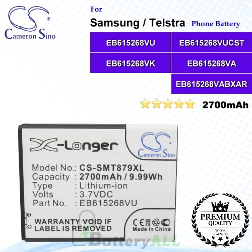 CS-SMT879XL For Samsung Phone Battery Model EB615268VU / EB615268VUCST / EB615268VK / EB615268VA / EB615268VABXAR