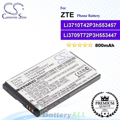CS-ZTX850SL For ZTE Phone Battery Model Li3709T72P3H553447 / Li3710T42P3h553457 / li3714T42P3h-653457