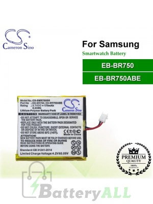 CS-SMR750SH For Samsung Smartwatch Battery Model EB-BR750 / EB-BR750ABE