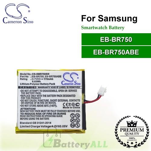 CS-SMR750SH For Samsung Smartwatch Battery Model EB-BR750 / EB-BR750ABE