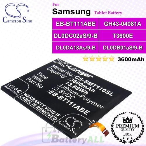 CS-SMT110SL For Samsung Tablet Battery Model DL0DA18As/9-B / DL0DB01aS/9-B / DL0DC02aS/9-B / EB-BT111ABE / EB-BT111ABU / EB-BT115ABC / GH43-04081A / T3600E